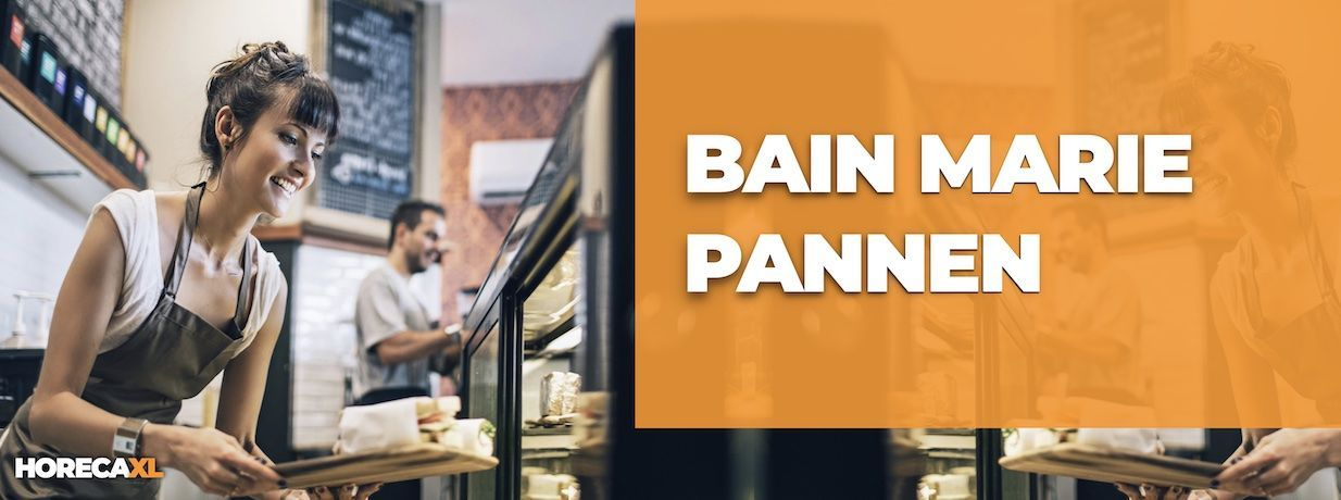 Bain Marie Pannen Koop je Veilig en Snel op HorecaXL. HorecaXL maakt kwaliteit betaalbaar!